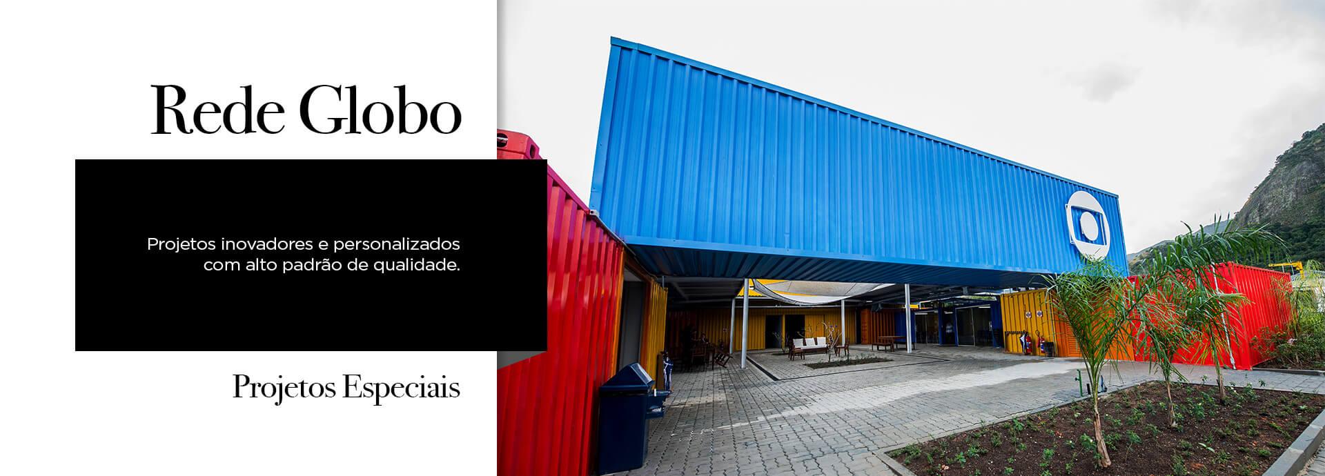 Projeto Especial Container Globo